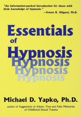 Essentials Of Hypnosis