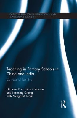 Teaching in Primary Schools in China and India: Contexts of learning