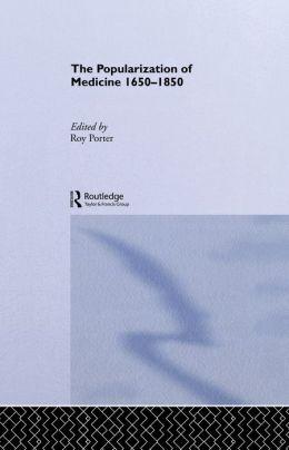 The Popularization of Medicine