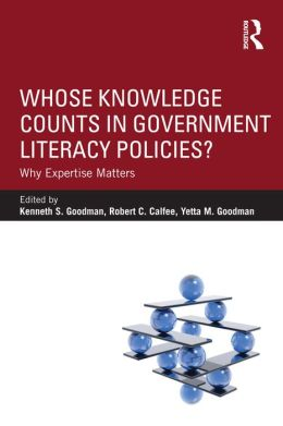 Whose Knowledge Counts in Government Literacy Policies?: Why Expertise Matters