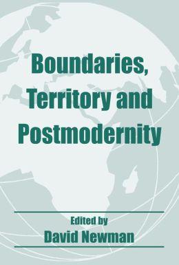 Boundaries, Territory and Postmodernity