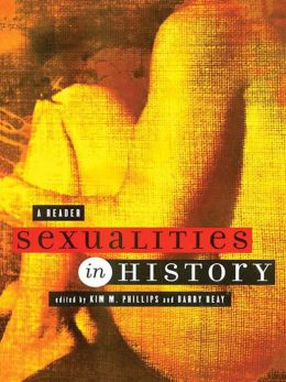Sexualities in History: A Reader: A Reader