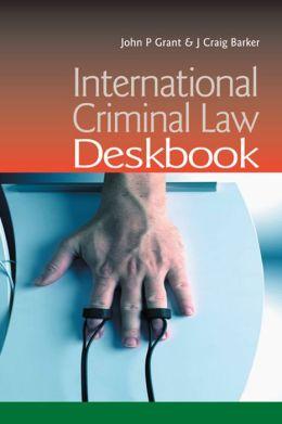 Deskbook of International Criminal Law
