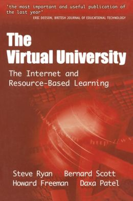 The Virtual University: The Internet and Resource-based Learning
