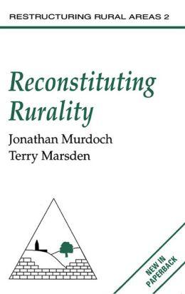 Reconstituting Rurality