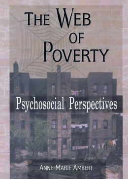 The Web of Poverty: Psychosocial Perspectives