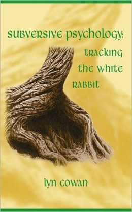Tracking the White Rabbit: A Subversive View of Modern Culture