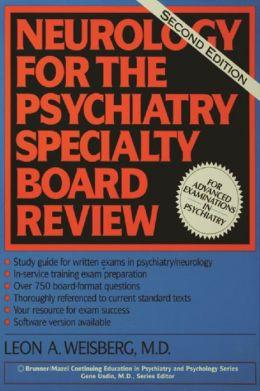 Neurology For The Psychiatry Specialist Board