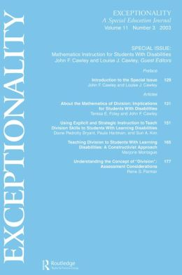 Mathematics Instruction for Students With Disabilities: A Special Issue of exceptionality