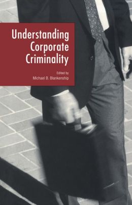 Understanding Corporate Criminality