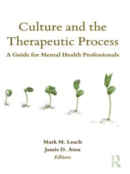 Culture and the Therapeutic Process: A Guide for Mental Health Professionals