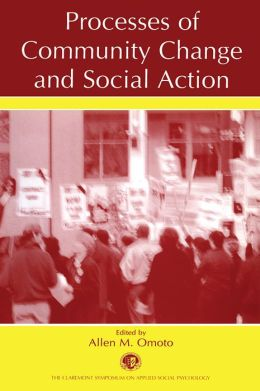 Processes of Community Change and Social Action
