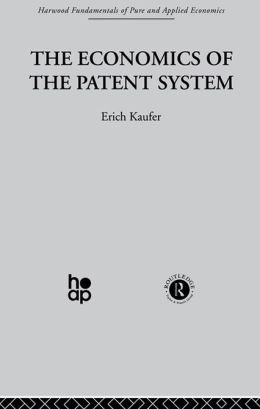 The Economics of the Patent System