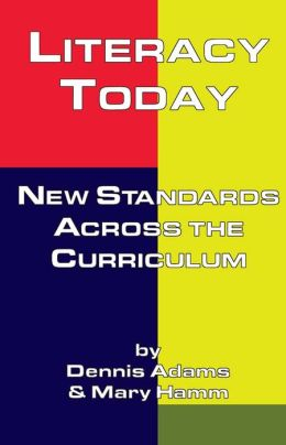 Literacy Today: New Standards Across the Curriculum