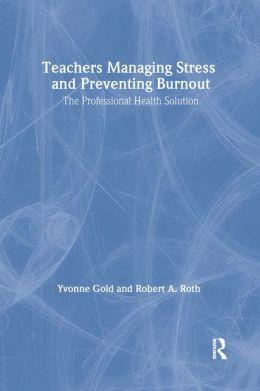 Teachers Managing Stress & Preventing Burnout
