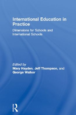 International Education in Practice: Dimensions for Schools and International Schools