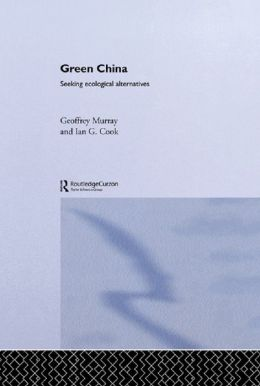 Green China: Seeking Ecological Alternatives