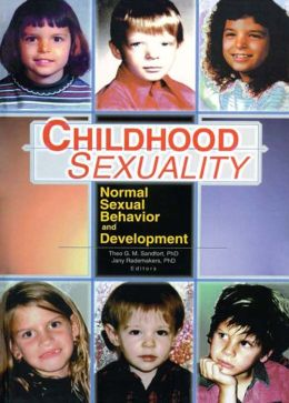 Childhood Sexuality: Normal Sexual Behavior and Development