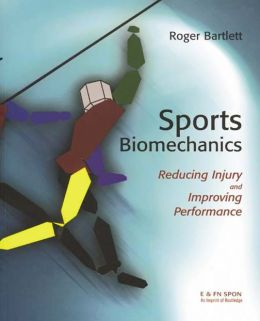 Sports Biomechanics: Reducing Injury and Improving Performance