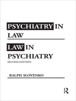 Psychiatry in Law / Law in Psychiatry