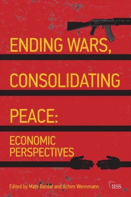 Ending Wars, Consolidating Peace: Economic Perspectives