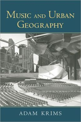 Music and Urban Geography