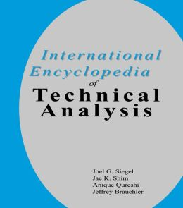 International Encyclopedia of Technical Analysis
