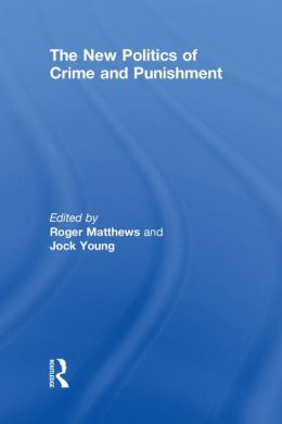 The New Politics of Crime Punishment