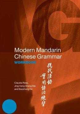 Modern Mandarin Chinese Grammar Workbook