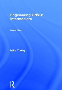 Engineering GNVQ: Intermediate