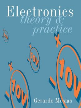 Electronics: Theory and Practice