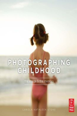 Photographing Childhood, the Image and the Memory