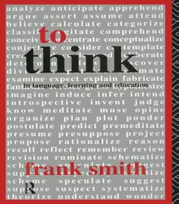 To Think: In Language, Learning and Education