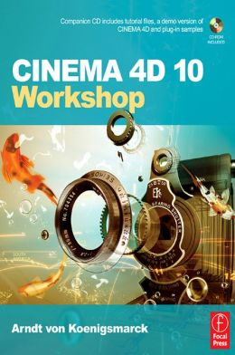 CINEMA 4D 10 Workshop
