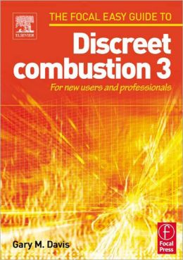 Focal Easy Guide to Discreet combustion 3: For new users and professionals