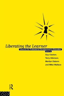 Liberating The Learner: Lessons for Professional Development in Education