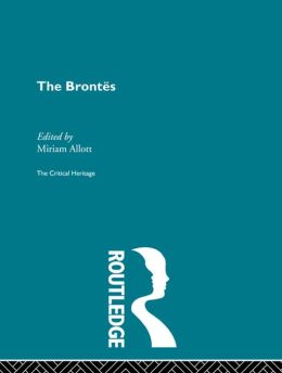The Brontes: The Critical Heritage