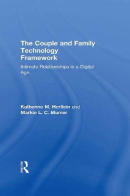 The Internet in Intimate Relationships: Intimate Relationships in a Digital Age