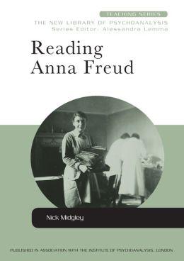 Reading Anna Freud