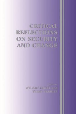 Critical Reflections on Security and Change
