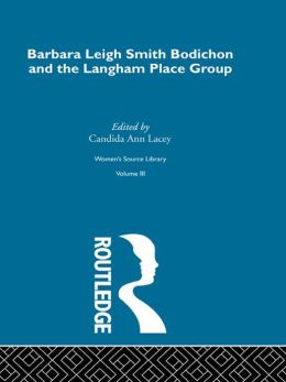 Barbara Leigh Smith Bodichon and the Langham Place Group