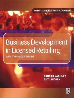 Business Development in Licensed Retailing
