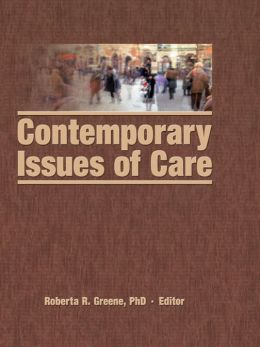 Contemporary Issues of Care
