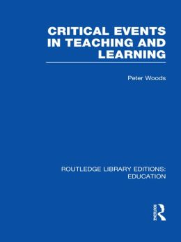 Critical Events in Teaching & Learning (RLE Edu O)