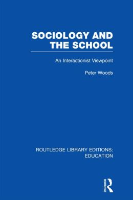 Sociology and the School (RLE Edu L)