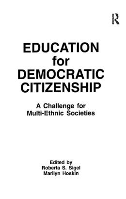 Education for Democratic Citizenship: A Challenge for Multi-ethnic Societies