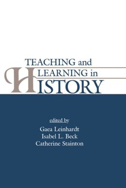 Teaching and Learning in History