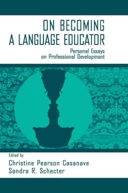 on Becoming A Language Educator: Personal Essays on Professional Development