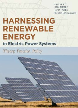 Harnessing Renewable Energy in Electric Power Systems: