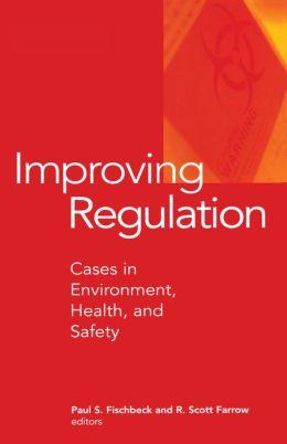 Improving Regulation: